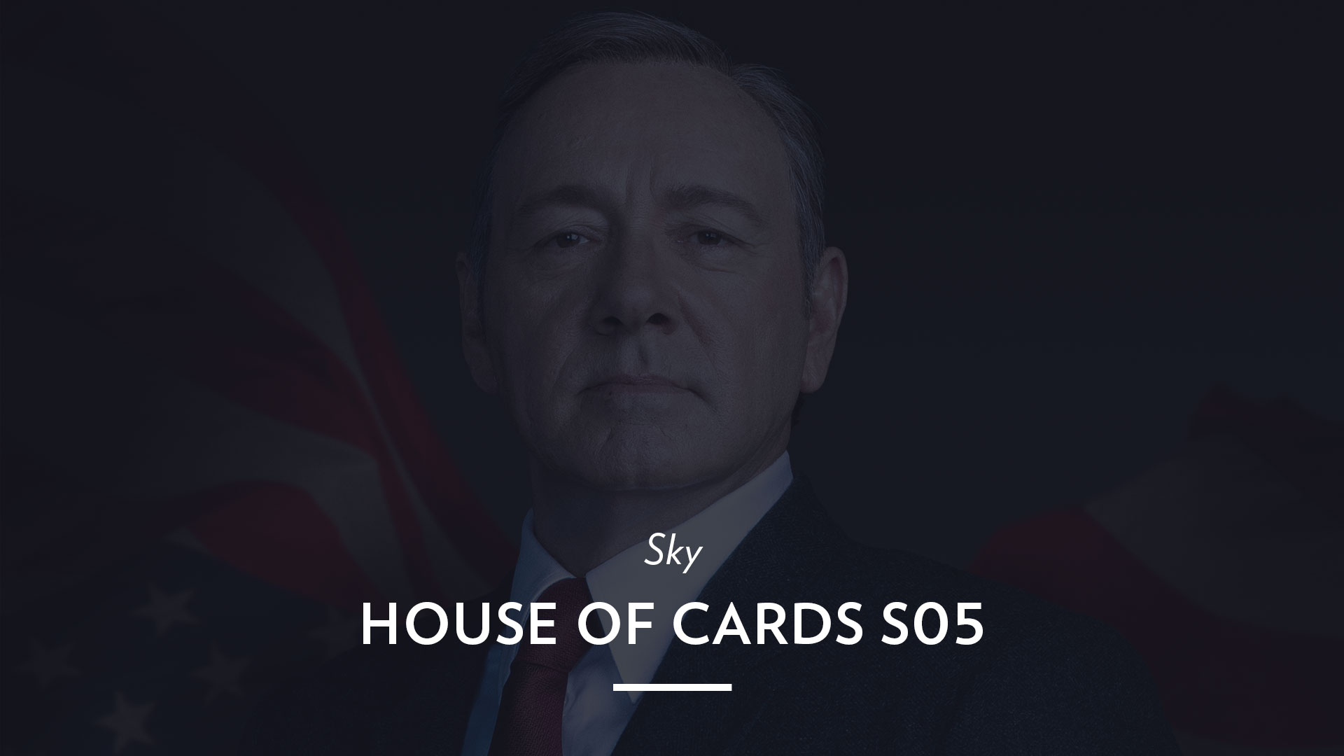 Sky – House of Cards